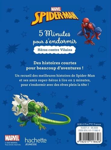 Spider-Man. Héros contre vilains