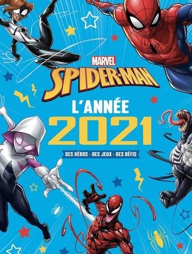 Spider-Man. L'année 2021. Des héros, des jeux, des défis