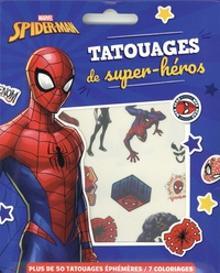 Marvel - Tatouages de super-héros Spider-man - Avec plus de 50 tatouages éphémères et 7 coloriages.