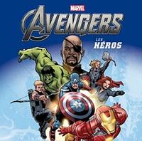Marvel - The Avengers - Les héros.