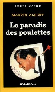Marvin Albert - Le paradis des poulettes.