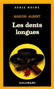 Marvin Albert - Les dents longues.