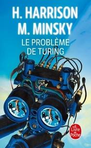 Marvin Minsky et Harry Harrison - Le problème de Turing.