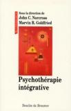 Marvin-R Goldfried et  Collectif - Psychothérapie intégrative.