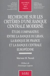 Recherche sur les critères dune banque centrale moderne - Etude comparative entre la banque du Liban, la Banque de France et la Banque Centrale européenne.pdf