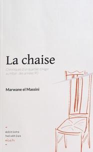 Marwane El Massini - La chaise.