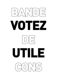 Marwanny corporation - Votez utile bande de cons.