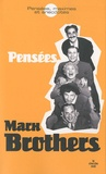 Marx Brothers - Marx Brothers - Pensées, maximes et anecdotes.