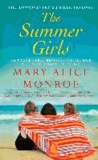 Mary Alice Monroe - The Summer Girls.
