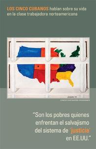 """Mary-Alice Waters et Gerardo Hernandez - """"Son los pobres quienes enfrentan el salvajismo del sistema de 'justicia' en EE.UU."""" - Los Cinco Cubanos hablan sobre su vida en la clase trabajadora norteamericana."""