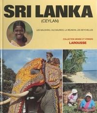 Mary Andrew et Carisse Beaune - Sri Lanka (Ceylan) - Et les îles de l'océan indien.