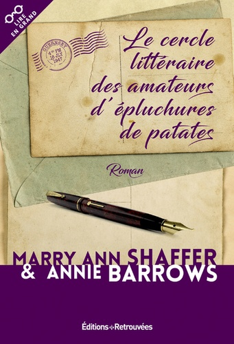 Le cercle littéraire des amateurs d'épluchures de patates Edition en gros caractères