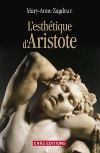Mary-Anne Zagdoun - L'esthétique d'Aristote.