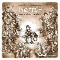 Mary Aulne et Mathieu Bertrand - Pierrot aux poches crevées.