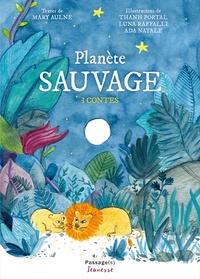 Mary Aulne et Thanh Portal - Planète sauvage.
