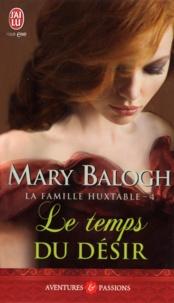 Mary Balogh - La famille Huxtable Tome 4 : Le temps du désir.