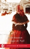 Mary Balogh - La magie de Noël.