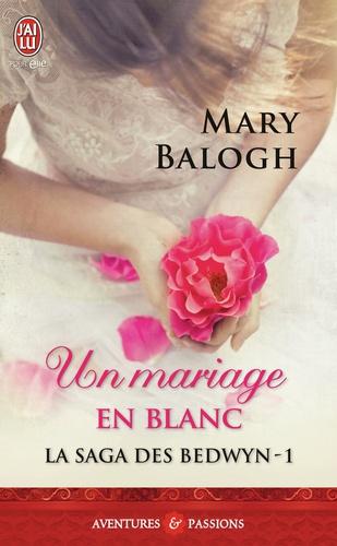 La saga des Bedwyn Tome 1 Un mariage en blanc