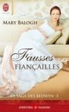 Mary Balogh - La saga des Bedwyn Tome 3 : Fausses fiançailles.