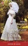 Mary Balogh - La saga des Bedwyn Tome 5 : L'inconnu de la forêt.