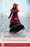 Mary Balogh - Le Noël de toutes les promesses.