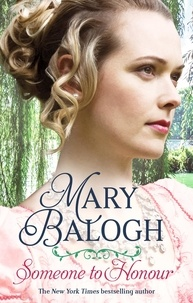 Mary Balogh - Someone to Honour.