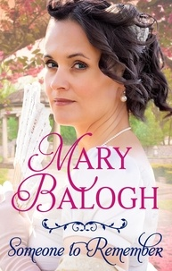 Mary Balogh - Someone to Remember.