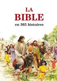 Mary Batchelor et John Haysom - La Bible en 365 histoires.
