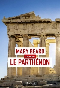 Mary Beard - Le Parthénon.