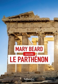 Mary Beard - Le Parthénon.