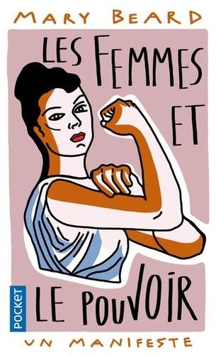 Les femmes et le pouvoir. Un manifeste