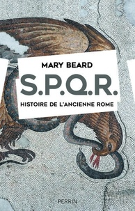 Mary Beard - SPQR - Histoire de l'ancienne Rome.