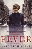 Mary Beth Keane - Fever.
