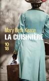 Mary Beth Keane - La cuisinière.