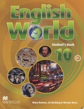 Mary Bowen et  Collectif - English World - Student's Book 10 B2.