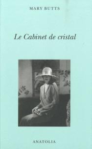 Mary Butts - Le Cabinet de cristal - Mon enfance à Salterns.