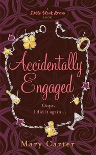 Mary Carter - Accidentally Engaged.