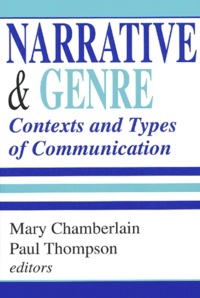 Mary Chamberlain et Paul Thompson - Narrative & Genre - Contexts and Types of Communication.