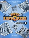 Mary Charrington et Charlotte Covill - First Explorers 1 - Activity Book.
