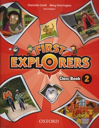 Mary Charrington et Charlotte Covill - First Explorers 2 - Class Book.