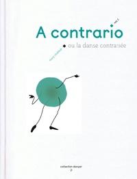 A contrario ou la danse contrariée- Volume 1 - Mary Chebbah pdf epub