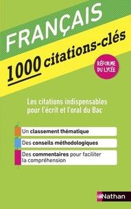 Mary Cosnay et Denis Huisman - Français, 1000 citations-clés.