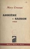 Mary Cressac - Arrière saison.