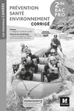 Mary Cruçon et Sylvie Crosnier - Prévention santé environnement 2de Bac Pro Les nouveaux cahiers - Corrigé.