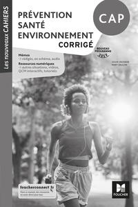 Livres en allemand gratuits télécharger pdf Prévention santé environnement CAP  - Corrigé (Litterature Francaise) 9782216155002