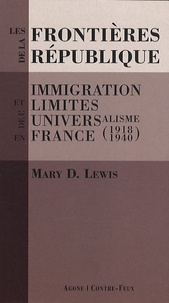 Deedr.fr Les frontières de la République - Immigration et limites de l'universalisme en France (1918-1940) Image