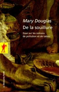 Rhonealpesinfo.fr De la souillure - Essais sur les notions de pollution et de tabou Image