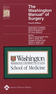 Mary E Klingensmith et Kate D Amos - The Washington Manual of Surgery.