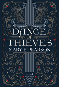 Mary E. Pearson - Dance of Thieves Tome 1 : .