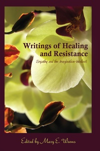 Mary E. Weems - Writings of Healing and Resistance - Empathy and the Imagination-Intellect.